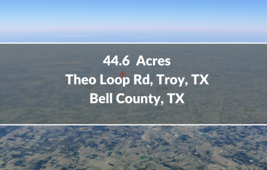 Contract for Sale – 44.6 Acres Lot Available in Bell County, TX