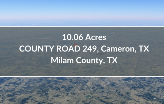 Contract for Sale – 10.06 Acres Lot Available in Milam County, TX